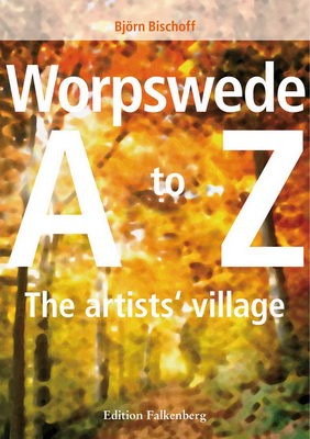 "Cover vom Buch ""Worpswede A-Z - The artists village"""